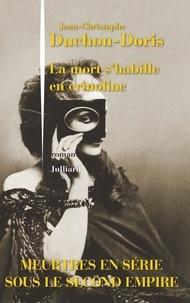 Jean-Christophe Duchon-Doris - La mort s'habille en crinoline.