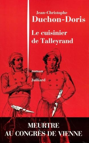 Le cuisinier de Talleyrand. Meurtre au congrès de Vienne