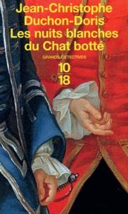 Jean-Christophe Duchon-Doris - Les nuits blanches du Chat botté.