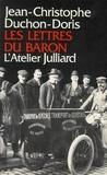 Jean-Christophe Duchon-Doris - Lettres du baron.