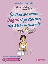 Jean-Christophe Dulot - Je trouve mon ikigai et je donne du sens à ma vie.