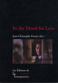 Jean-Christophe Ferrari et Adrien Gombeaud - In the Mood for Love.