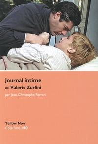 Jean-Christophe Ferrari - Journal intime de Valerio Zurlini - Tableau de la vie nue.