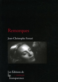 Jean-Christophe Ferrari - Remorques.