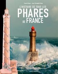 Jean-Christophe Fichou - Histoire de tous les phares de France.