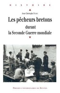 Livres gratuits à télécharger en lecture Les pêcheurs bretons durant la Seconde Guerre mondiale  - (1939-1945) CHM DJVU ePub