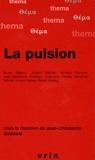 Jean-Christophe Goddard et Yves-Jean Harder - La pulsion.