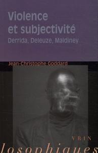 Recherche ebook & téléchargements ebook gratuits Violence et subjectivité  - Derrida, Deleuze, Maldiney in French par Jean-Christophe Goddard