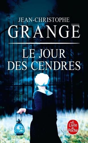 Jean-Christophe Grangé - Le Jour des cendres.