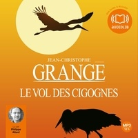 Télécharger Epub Le vol des cigognes iBook RTF FB2 (French Edition) par Jean-Christophe Grangé