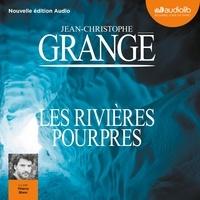 Jean-Christophe Grangé - Les rivières pourpres.