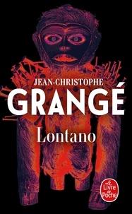 Jean-Christophe Grangé - Lontano.