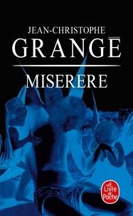 Jean-Christophe Grangé - Miserere.