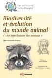Jean-Christophe Guéguen - Biodiversité et évolution du monde animal - Une brève histoire des animaux.