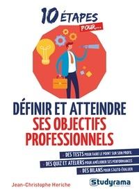 Jean-Christophe Hériche - Définir et atteindre ses objectifs professionnels.