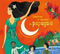 Magdeleine Lerasle et Jean-Christophe Hoarau - Comptines et chansons du papagaio. 1 CD audio