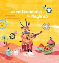 Jean-Christophe Hoarau - Les Instruments du Maghreb. 1 CD audio MP3