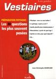 Jean-Christophe Hourcade - Préparation physique : les 30 questions les plus souvent posées.