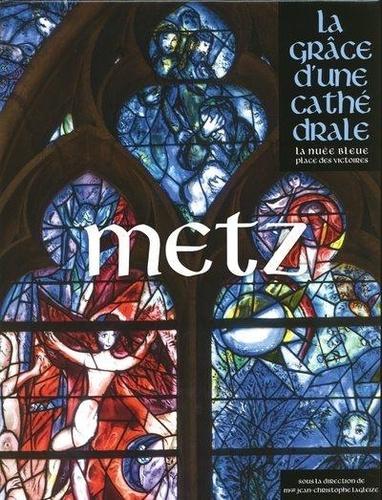 Metz. La grâce d'une cathédrale