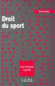 Droit du sport - Jean-Christophe Lapouble |