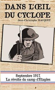 Jean-Christophe Macquet - Dans l'oeil du cyclope.