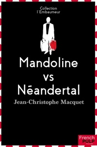 Jean-Christophe Macquet - Mandoline vs Néandertal.