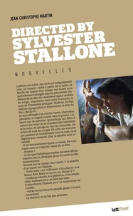 Jean-Christophe Martin - Directed by Sylvester Stallone.