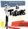 Jean-Christophe Mazurie - Les tueurs.