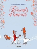 Jean-Christophe Mazurie - Torrents d'amour.