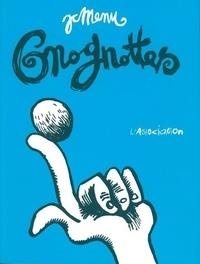 Jean-Christophe Menu - Gnognottes - Choix de hors-d'oeuvres (1984-1999).