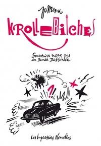 Jean-Christophe Menu - Krollebitches - Souvenirs même pas en bande dessinée.