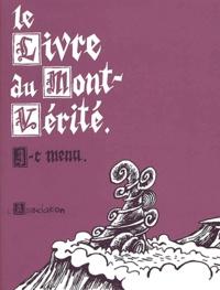 Jean-Christophe Menu - Le livre du Mont-Vérité.