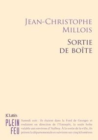 Jean-Christophe Millois - Sortie de boîte.
