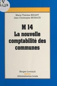 Jean-Christophe Moraud et  Bidart - M 14, la nouvelle comptabilité des communes.
