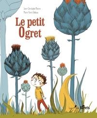 Jean-Christophe Morera et Marie-Pierre Oddoux - Le petit ogret.