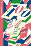 Jean-Christophe Napias et Jean-Pierre Montal - 100 courts chefs-d'œuvre - A lire en une heure, une soirée, une journée, le temps d'un voyage en train.
