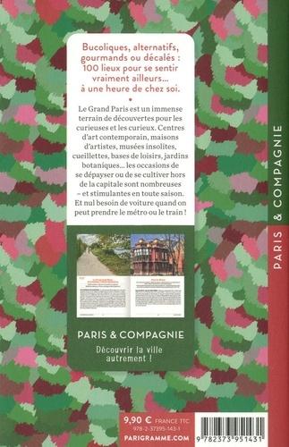 Autour de Paris, l'aventure. 100 sorties étonnantes sans voiture  édition revue et corrigée