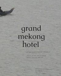 Jean-Christophe Norman - Grand Mékong hôtel suivi d'un entretien avec Frank Smith.
