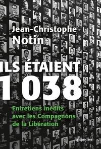Livres audio gratuits avec téléchargement mp3 Ils étaient 1038  - Entretiens inédits avec les Compagnons de la Libération