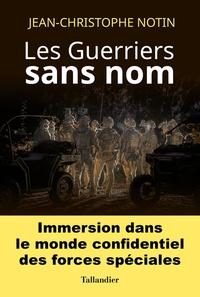 Jean-Christophe Notin - Les guerriers sans nom.