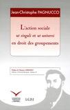 Jean-Christophe Pagnucco - L'action sociale ut singuli et ut universi en droit des groupements.