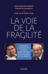 La voie de la fragilité - Comment le handicap change notre regard sur lhumain et la société.pdf