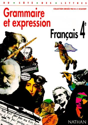 Francais 4eme Grammaire Et Expression Programme 1998