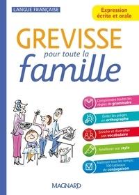 Jean-Christophe Pellat - Grevisse pour toute la famille - Expression écrite et orale.