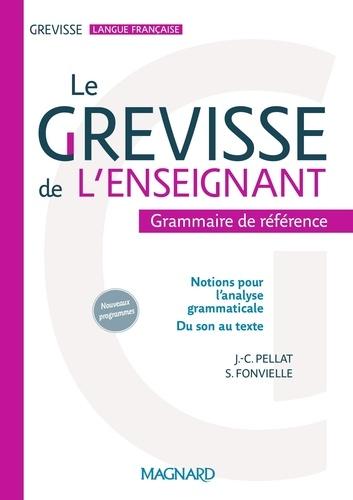 Jean-Christophe Pellat et Stéphanie Fonvielle - Le Grevisse de l'enseignant.