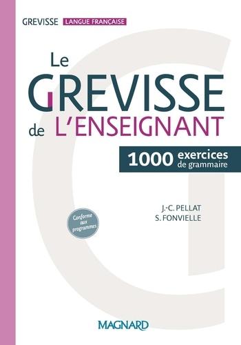 Le Grevisse de l'enseignant. 1000 exercices de grammaire