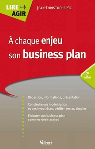 Jean-Christophe Pic - A chaque enjeu son business plan.
