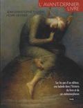Jean-Christophe Pichon et Henri Veyrier - L'avant-dernier livre.
