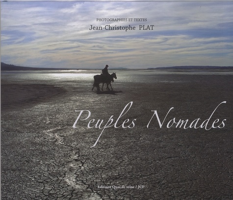 Jean-Christophe Plat - Peuples nomades.