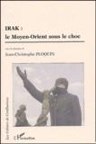 Jean-Christophe Ploquin - Irak : Le Moyen-Orient sous le choc.